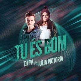 TU ÉS BOM - PART. JULIA VITORIA